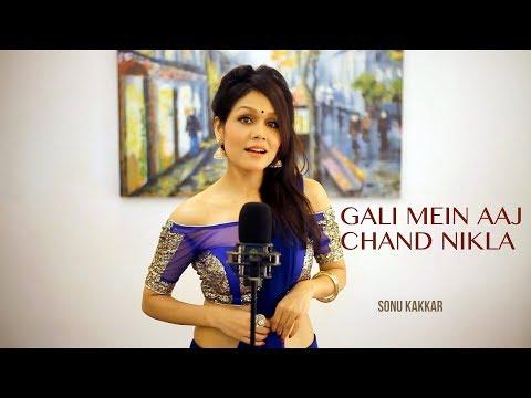 Xxx Mp4 Gali Mein Aaj Chand Nikla Sonu Kakkar 3gp Sex
