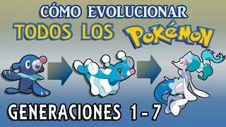 Todos los Pokémon y sus Evoluciones [Gen 1-7]