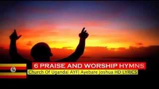 6 BEST GOSPEL RUNYANKOLE RUKIGA  PRAISE AND WORSHIP HYMN  UGANDA NEW ENGLISH  LYRICS