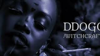 DDOGO (WITCHCRAFT) BY MARTHA SMALLZ FT NUTTY NEITHAN