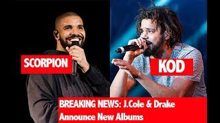 BREAKING: Drake Announces New Album, J.Cole Announces New Album Friday (FIND OUT WHAT