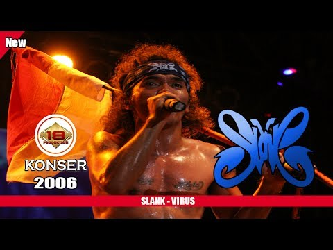 Download KONSER - SLANK - VIRUS @LIVE SURABAYA 2006 On ELMELODI.CO
