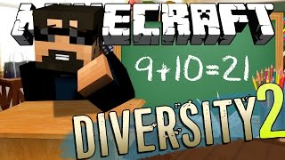 Minecraft: DIVERSITY 2 | BACK TO SCHOOL!! [4]
