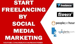 How to start  freelancing by Social Media Marketing [ Bangla Tutorial ]