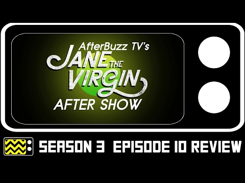 Jane The Virgin Season 3 Episode 10 Review & After Show | AfterBuzz TV