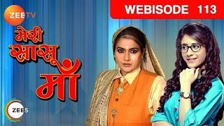 Meri Saasu Maa - Episode 113  - June 04, 2016 - Webisode