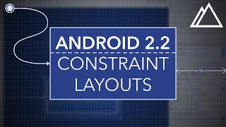 Android Studio 2.2 Constraint Layouts For Beginners