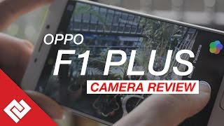 Oppo F1 Plus Camera Testing & Review