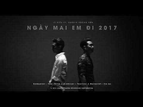 Xxx Mp4 TOULIVER X LÊ HIẾU X SOOBIN HOÀNG SƠN NGÀY MAI EM ĐI 2017 OFFICIAL LYRIC VIDEO 3gp Sex