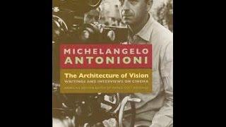 Dan Schneider Video Interview #40: On Michelangelo Antonioni (complete)