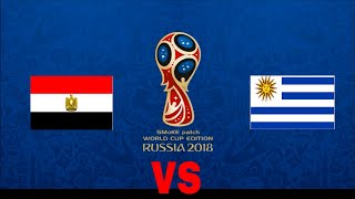 Uruguay vs Egypt Group-A Match-2  FIFA 18 WC Simulation and prediction