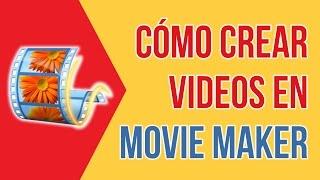 Video Tutorial de Movie Maker Y Como Editar Un Video con MOVIE MAKER