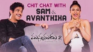 Sam & Avanthika with Anchor Suma | Manmadhudu 2 Interviews