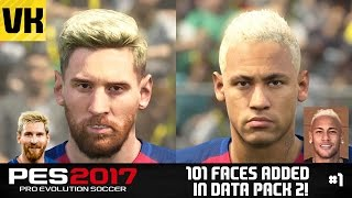 PES 2017 DATA PACK 2 101 PLAYER FACE UPDATES! (Messi, Neymar, Reus Gabriel Jesus + more) #1