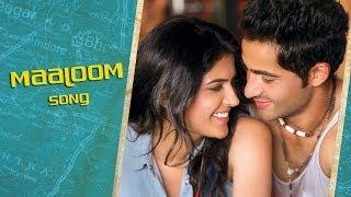 Maaloom (Video Song)   Lekar Hum Deewana Dil   Armaan Jain & Deeksha Seth
