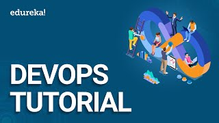 DevOps Tutorial | DevOps Tutorial for Beginners | DevOps Training | Edureka