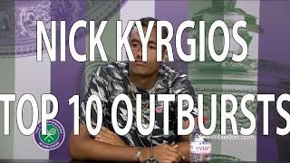 Nick Kyrgios Top 10 Outbursts