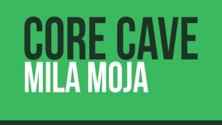 Core Cave Karvina Demo 2016 - MILA MOJA
