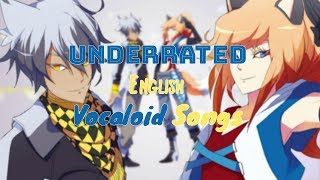 TOP 25 UNDERRATED ENGLISH VOCALOID SONGS