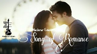 Song of Romance | Bengali Mashup | Cover | Mashrur Enan