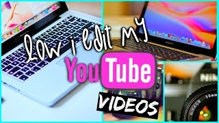 How I Edit and Film My YouTube Videos | How to Make a Thumbnail