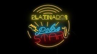 Platinados - Pobre Star EP Completo (Full Album)