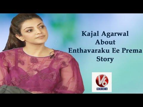 Xxx Mp4 Enthavaraku Ee Prema Movie Is It S A Light Hearted Film With Lot Of Emotion Says Kajal Agarwal 3gp Sex