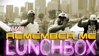 REMEMBER ME - LUNCHBOX (Official Music Video)