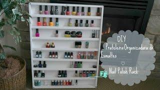 DIY Prateleira:Organizadora de Esmaltes♡ Nail Polish Rack: