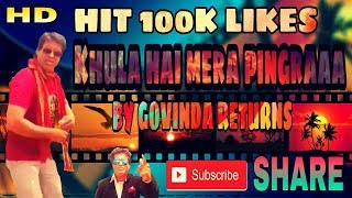 Khula hai mera pingra dance || BY GOVINDA RETURNS