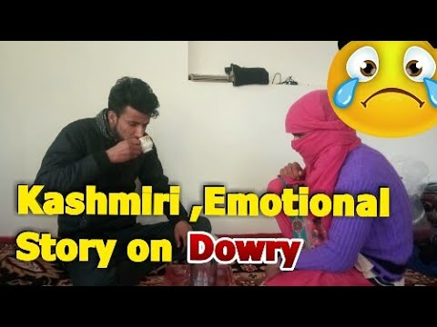 Xxx Mp4 Kashmiri Emotional Short Story About Dowry 3gp Sex