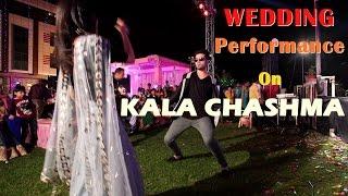Dance on kala chashma | Indian wedding performance