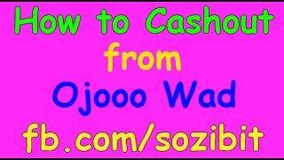 How to Cashout from Ojooo Wad Bangla Tutorial