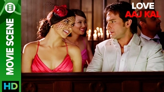 Saif is scared of commitments   Love Aaj Kal   Movie Scene