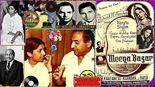 LATA & RAFI~Film~MEENA BAZAR~{1950}~Soone Mohabbat Ke Hein Mele/Apna Bana Ke Chhod Nahin Jana-[**]
