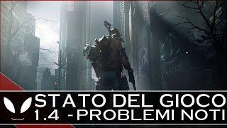 The Division: Stato del Gioco 27/10 - 1.4 e PROBLEMI NOTI (PvP non bilanciato/Frames drop)