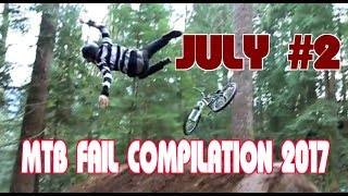 MTB fail compilation 2017 July #2