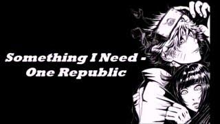 Nightcore - Something I Need [Lyrics]