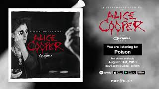 "Alice Cooper ""Poison"" Live at the Olympia in Paris - Full Song Stream - Album OUT August 31st"