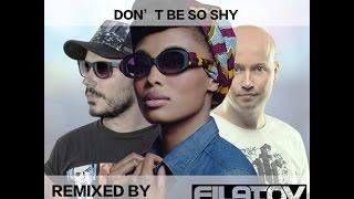 Imany feat. Filatov & Karas - Don't Be So Shy (Lyrics)