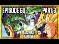 Download Video Download Dragon Ball Z Abridged: Episode 60 - Part 3 - #DBZA60 | Team Four Star (TFS) 3GP MP4 FLV