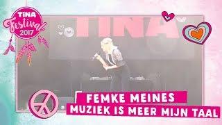 Femke (Just Like Me!) - Muziek is meer mijn taal | Tina Festival 2017