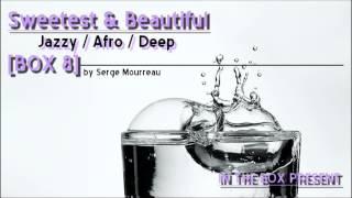 AFRO & DEEP HOUSE SWEETEST & BEAUTIFUL - BOX 8 HQ