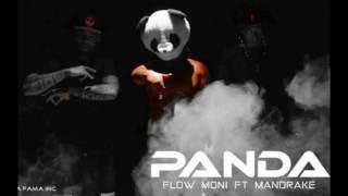 Panda   Mandrake Ft Flow Moni
