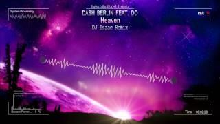 Dash Berlin feat. Do - Heaven (DJ Isaac Remix) [HQ Edit]