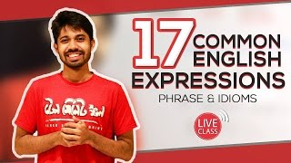17 Common English Expressions (Idioms & Phrases) by Ayman Sadiq