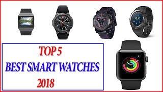 Best Smartwatch 2018 - Top 5 Best Smartwatches 2018