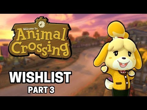 My WISHLIST for Animal Crossing SWITCH Part 3