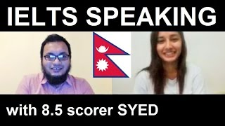 ✔ Nepal IELTS Speaking Test Samples Band 6.5 Practice Tips SYED 8
