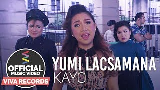 Yumi Lacsamana — Kayo [Official Music Video]